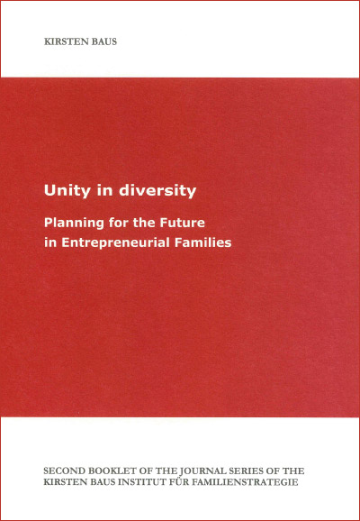 Unity in diversity – Planning for the Future in Entrepreneurial Families