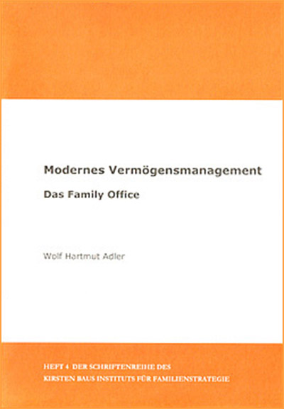 Modernes Vermögensmanagement Das Family Office